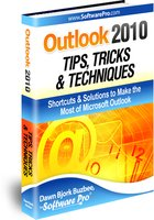 Outlook Tips, Outlook 2010 Tips