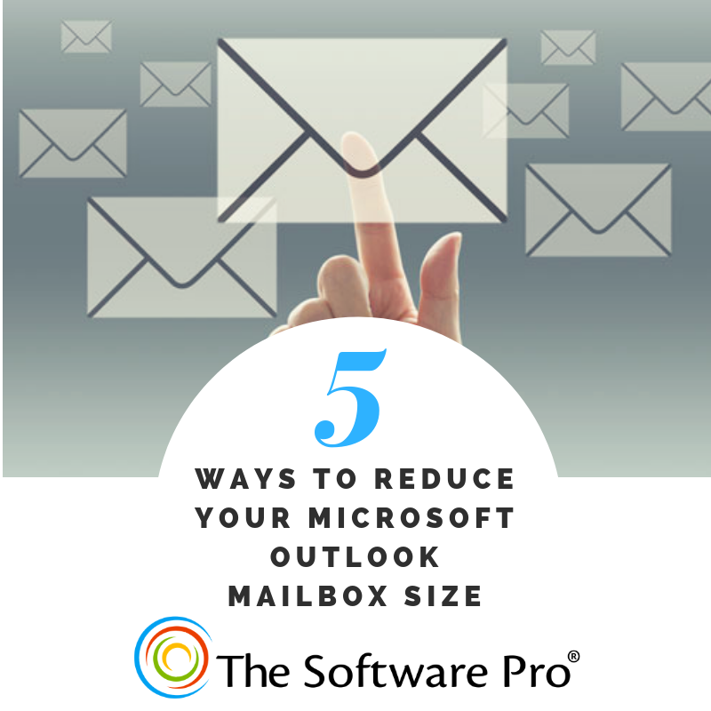 5 Ways to Reduce Microsoft Outlook Mailbox Size