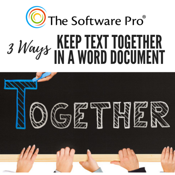 how to keep text together in microsoft word; how to automatically keep text together in a Word document