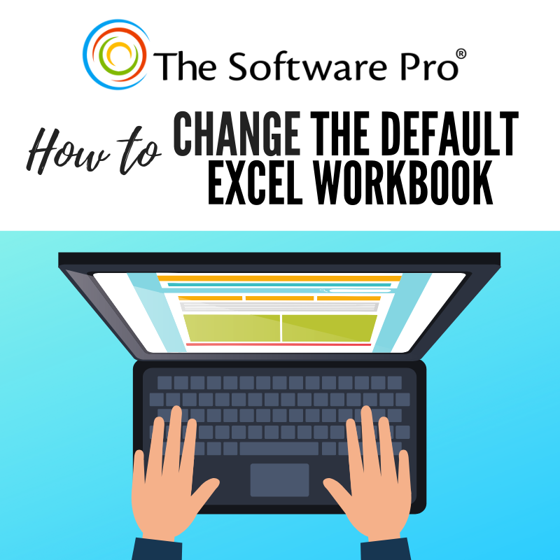 Microsoft Excel: How to Customize the Default Excel Workbook